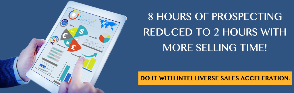 8 hours of prospecting reduced to 2 hours with more selling time