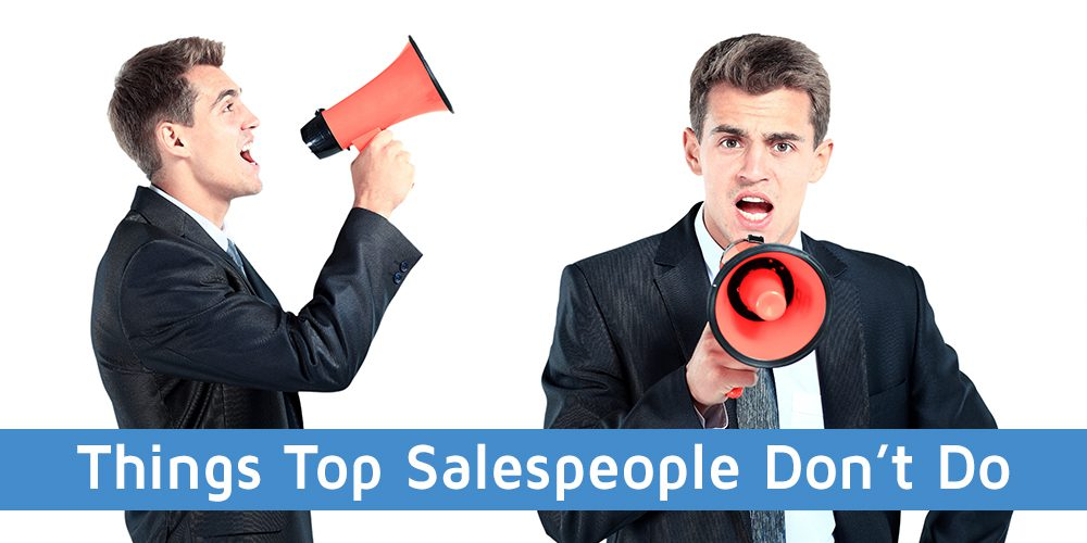 5 Things Top Salespeople Don't Do